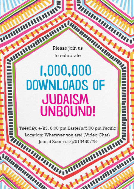 Judaism Unbound One Million Downloads Celebration Invitation.png