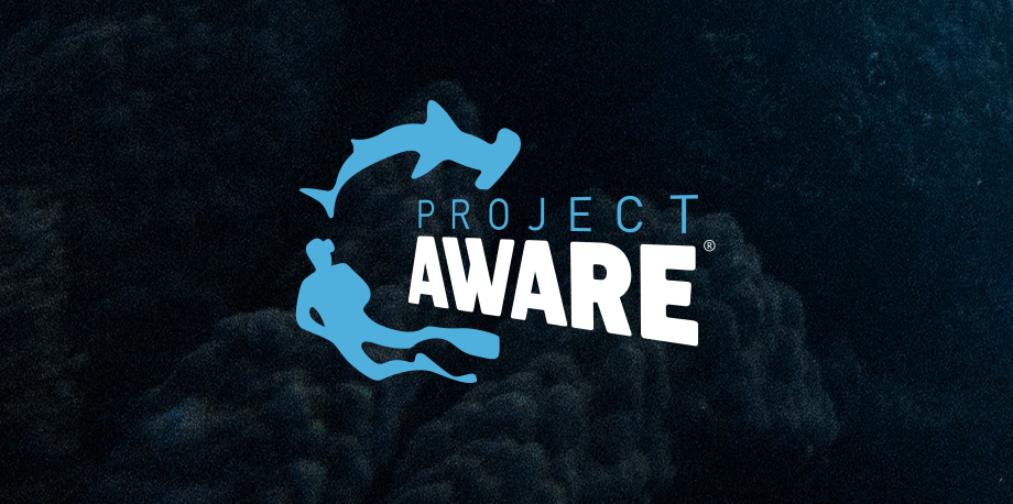PROJECT AWARE   A growing movement of scuba divers protecting the ocean.