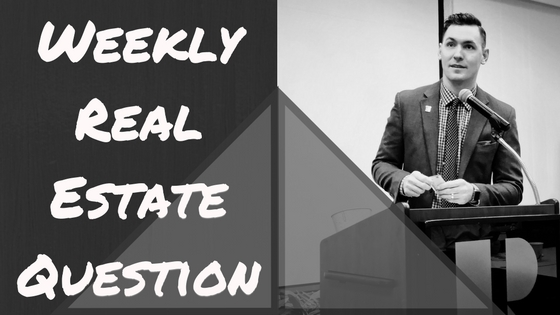 Weekly Real Estate Question.jpg