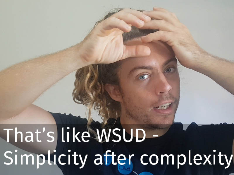 20150102 0245 That's like WSUD - Simplicity after complexity.jpg