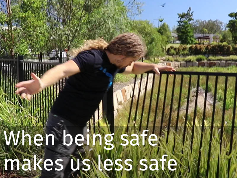 20150102 0264 When being safe makes us less safe.jpg
