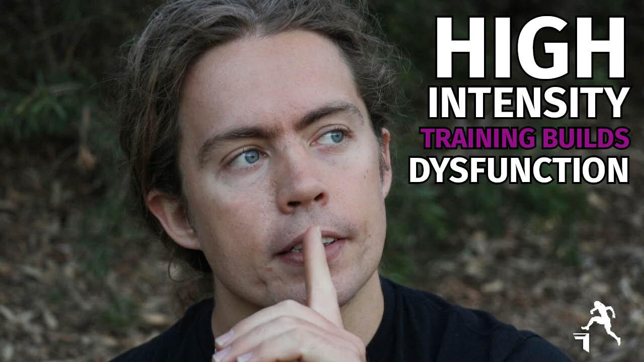 Regular High Intensity Training Builds Dysfunction - small.jpg