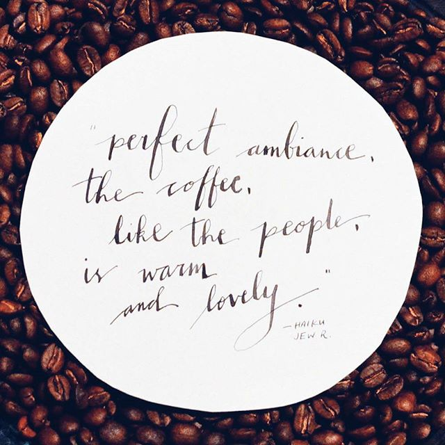 """Perfect ambiance, the coffee, like the people, is warm and lovely."" -- Haiku Jew R. ____________________ Each week, we choose a sweet soundbite from our #Yelp reviews to feature. Thank you for your #2hqLoveLetters!"