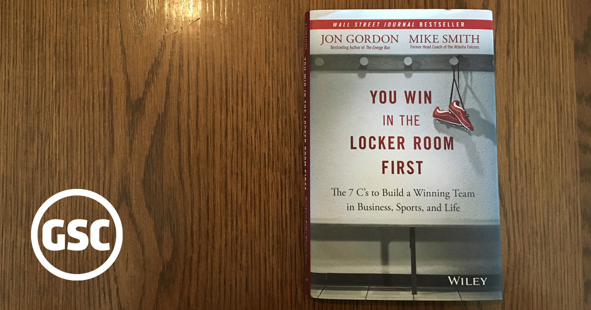 BOOK REVIEW: YOU WIN IN THE LOCKER ROOM FIRST
