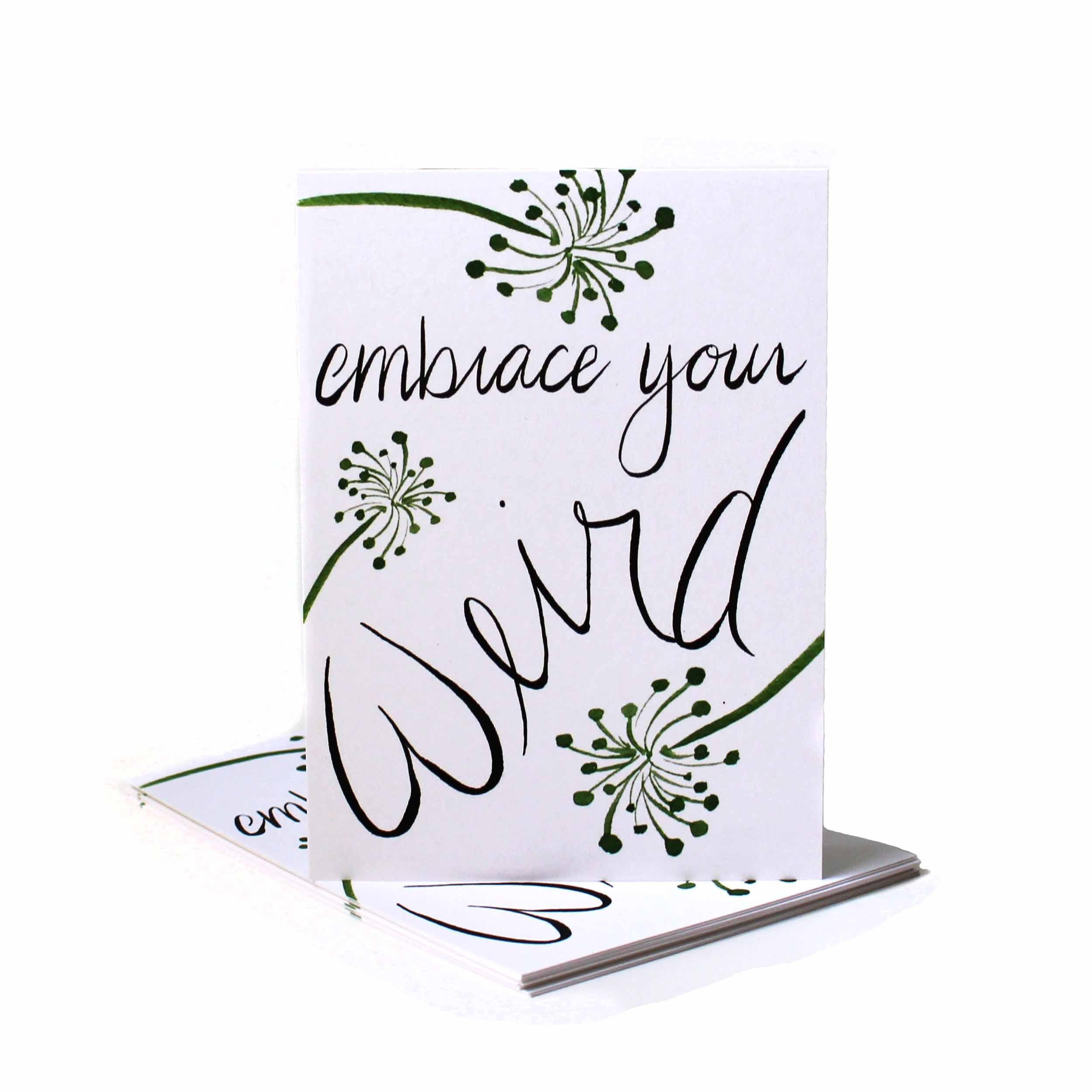 Embrace Your Weird Notecard