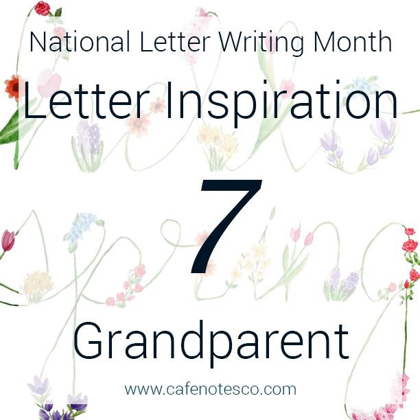 Cafe Notes + Company April Letter Challenge 7 - Grandparent.jpg