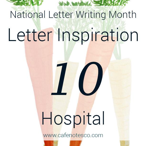 Cafe Notes + Company April Letter Challenge 10 - Hospital.jpg