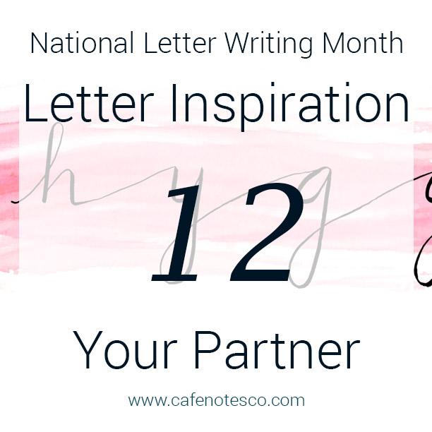 Cafe Notes + Company April Letter Challenge 12 - Your Partner.jpg