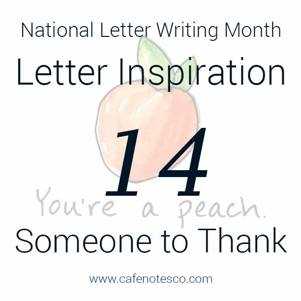 Cafe Notes + Company April Letter Challenge 14 - Someone to Thank.jpg
