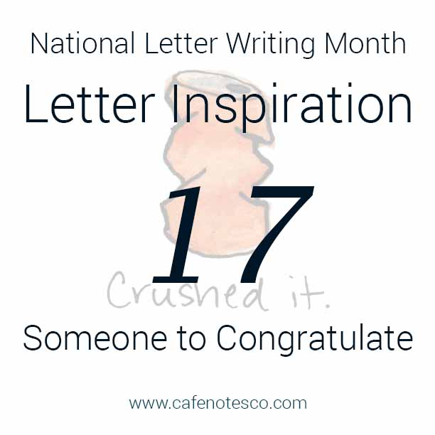 Cafe Notes + Company April Letter Challenge 17 - Someone to Congratulate.jpg