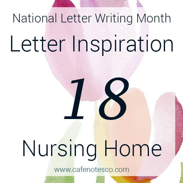 Cafe Notes + Company April Letter Challenge 18 - Nursing Home.jpg