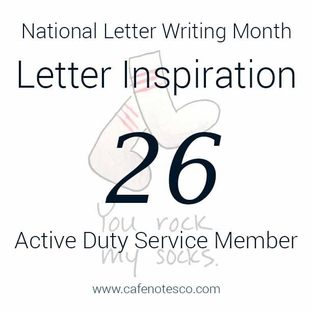 Cafe Notes + Company April Letter Challenge 26 - Active Duty Service Member.jpg