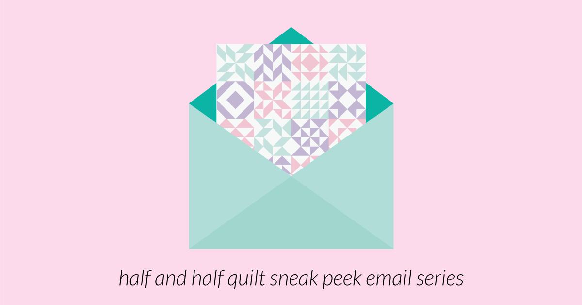 Half and Half Quilt Pattern + eBook sampler quilt