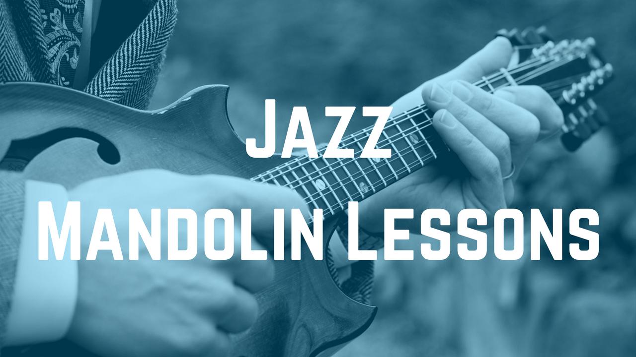 Jazz Mandolin Lessons