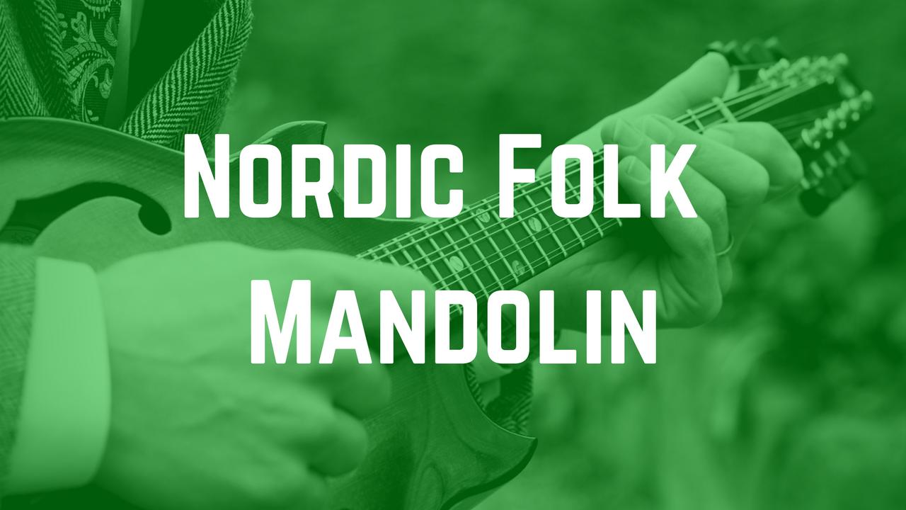 Nordic Folk Mandolin - Lessons and Performances