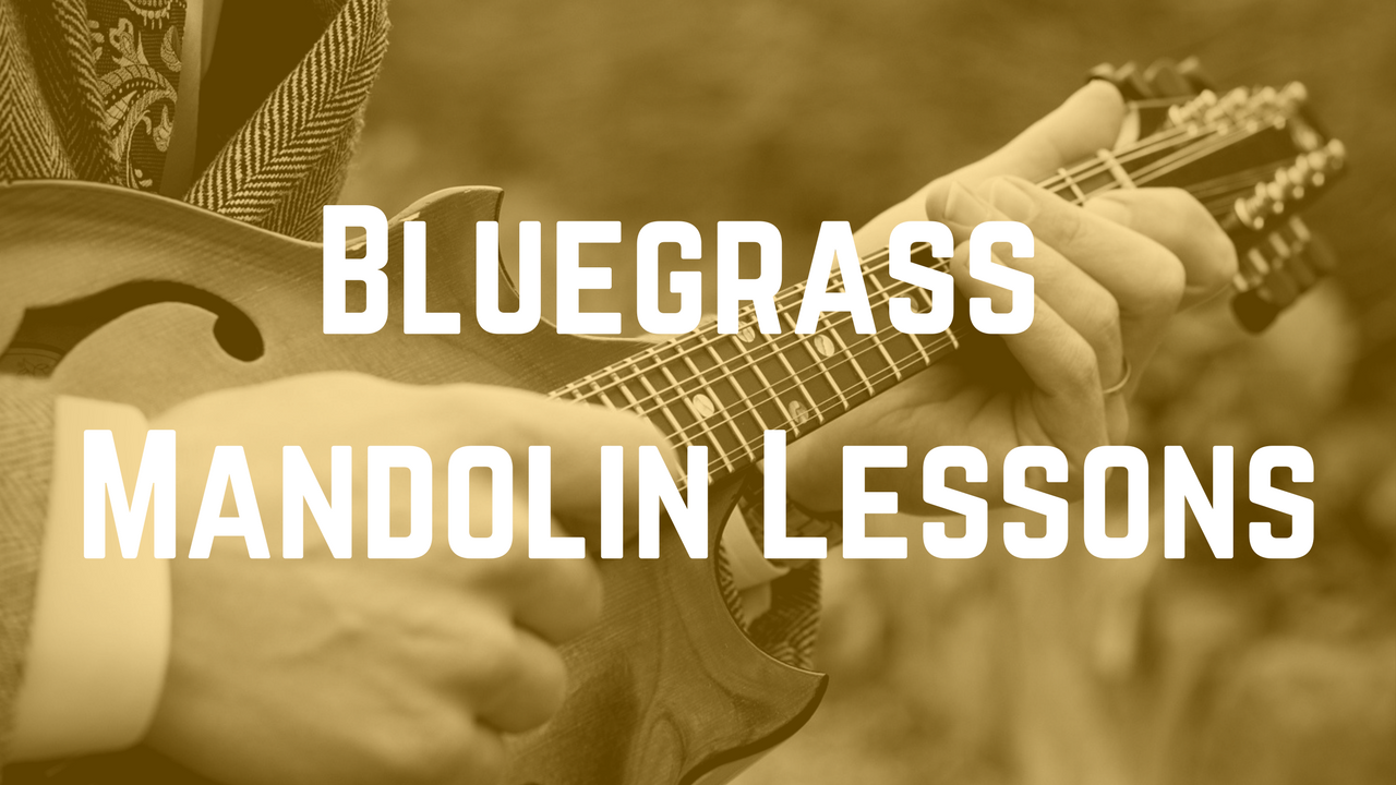 Bluegrass Mandolin Lessons