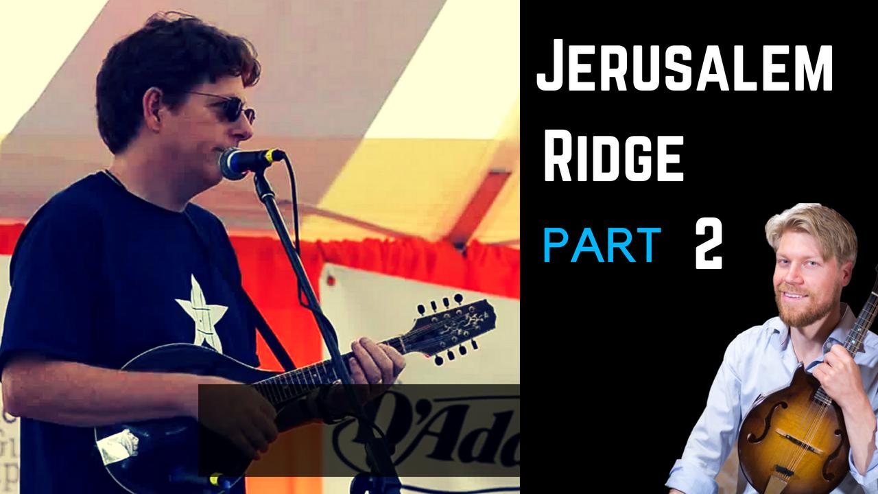 Jerusalem Ridge by Bill Monroe & Kenny Baker - Tutorial part 2