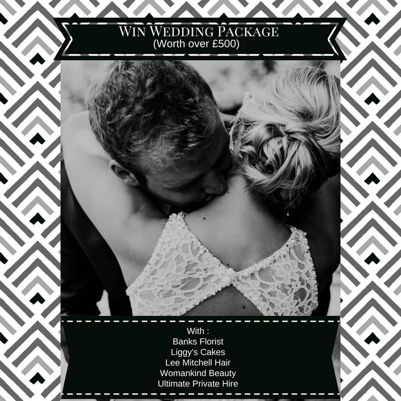 Win a Wedding Package (worth £500) for weddings after September.  Package consists out of:  - Bouquet of flowers from   Banks Florist    - Box of cupcakes from   Liggy's Cakes    - Bride's hair from   Lee Mitchell Hairdressing    - Bride's beauty from   Womankind Beauty    - Champagne run in prestige car from   Unique Private Hire