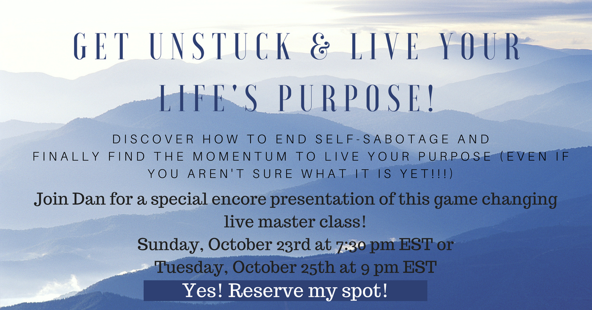 Get Unstuck & Live Your Life's Purpose! (3).png