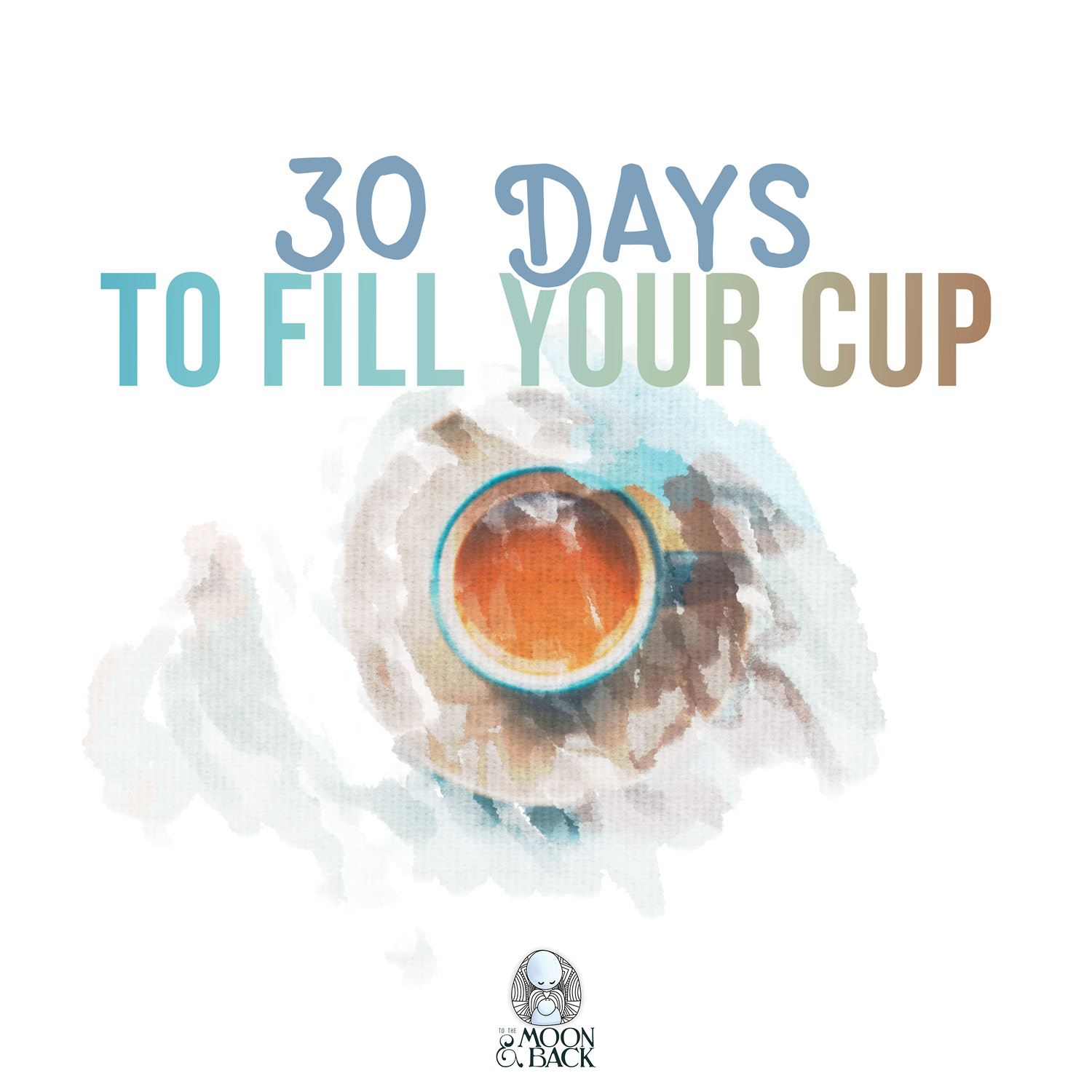 30 days to fill your cup_cover page.jpg
