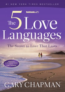 The 5 Love Languages - Dr. Gary Chapman