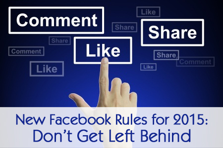 NEW FACEBOOK RULES FOR 2015