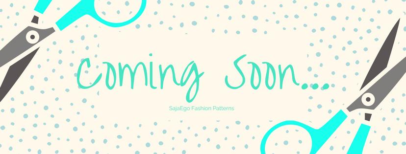 Fashion Patterns Coming soon- SajaEgo.com