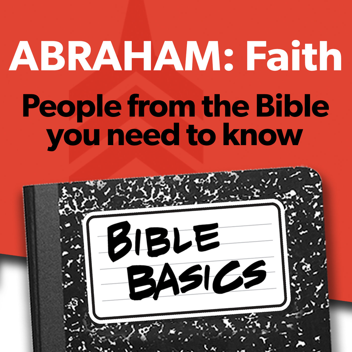Bible Basics_01_ABRAHAM  FAITH