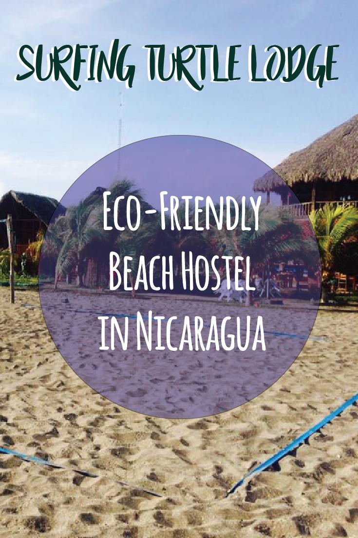 Surfing Turtle Lodge: An Eco-Friendly Beach Hostel in Nicaragua. EarthChildErin.com