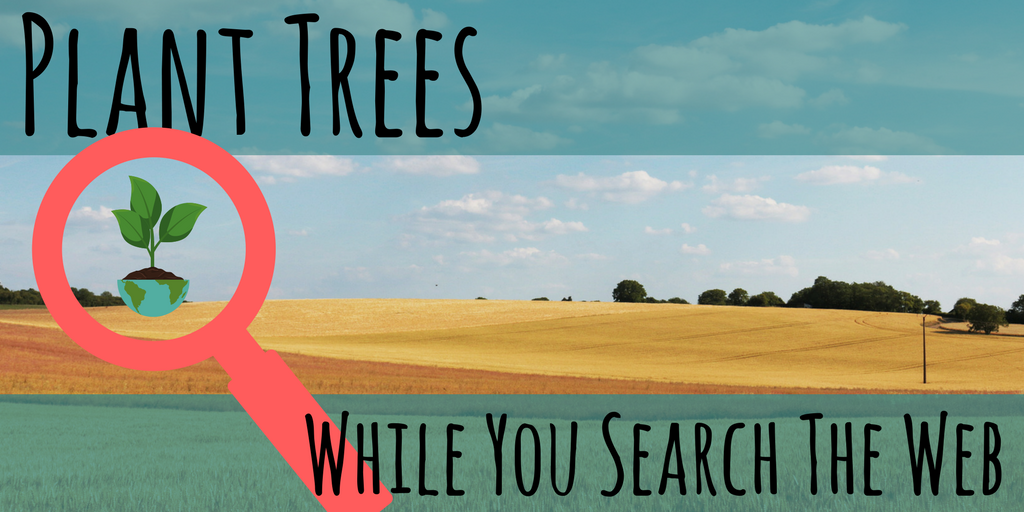 Plant Trees while you search the web with ecosia