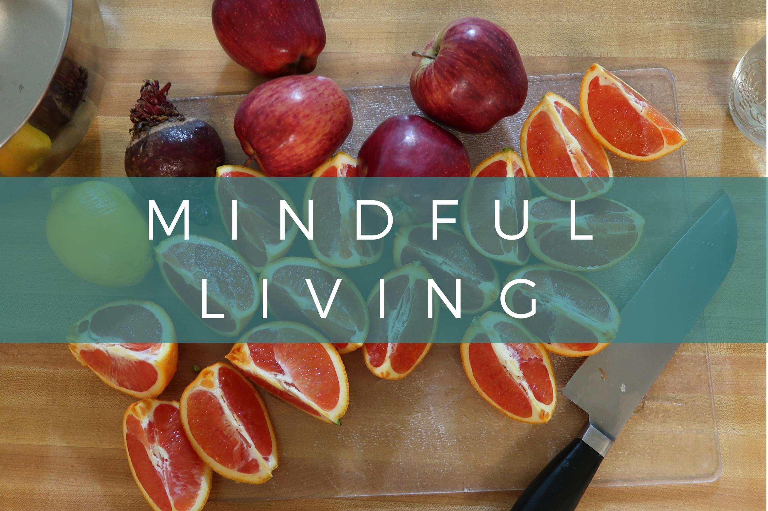 Mindful Living - earthchilderin