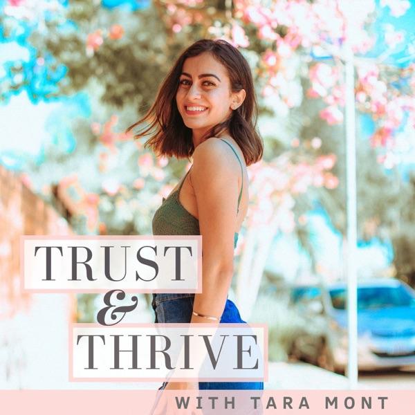TRUST & THRIVEw/ TARA MONT -