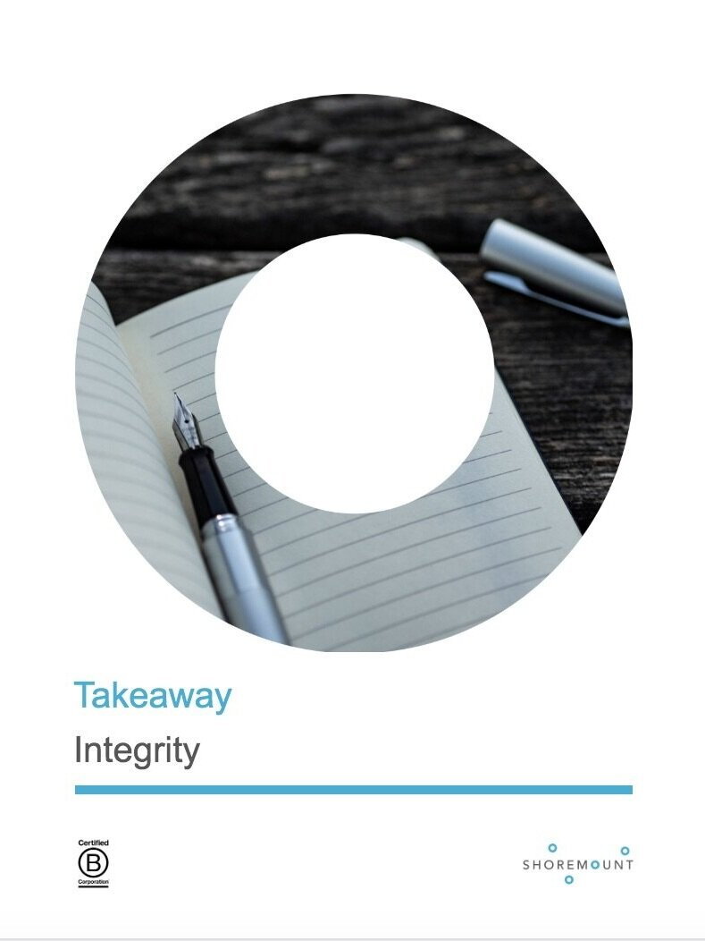 Integrity - Quotes on integrity for people to contemplate and, potentially, act on.