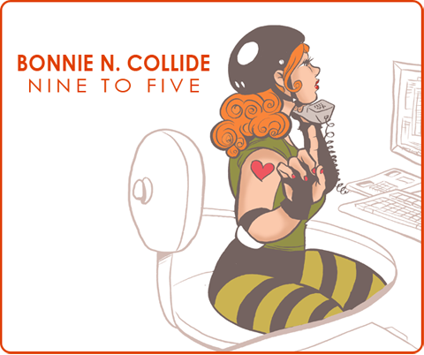 bonnie n. collide, nine to five // the adventures of a roller-girl at her day job