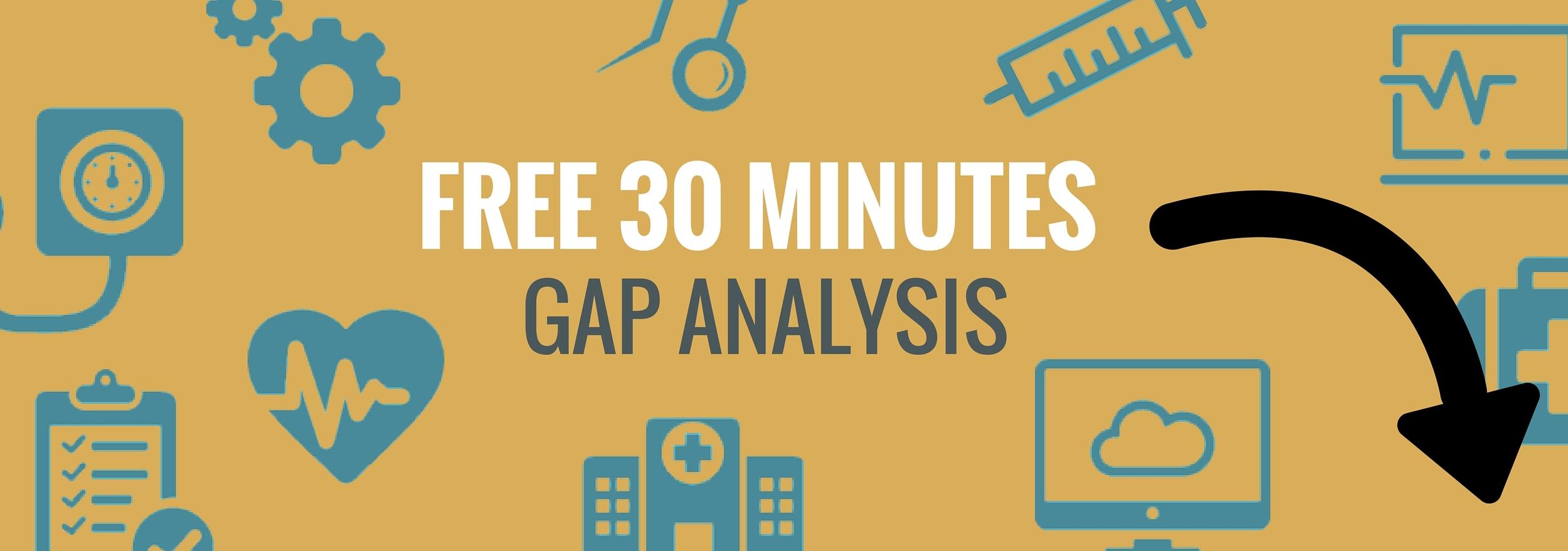 free 30 minutes gap analysis