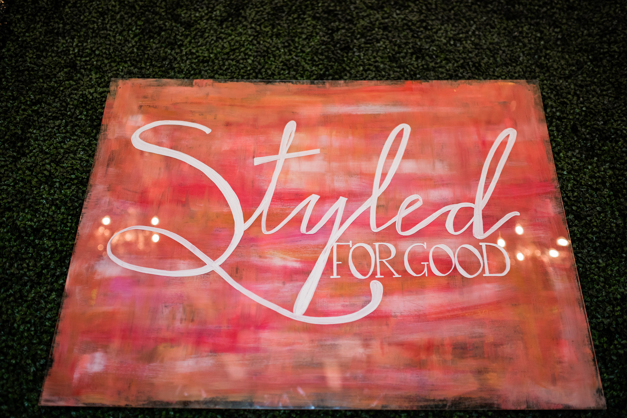 Styled for Good 2016 - Custom Hand Lettered Acrylic Sign by Hooked Calligraphy