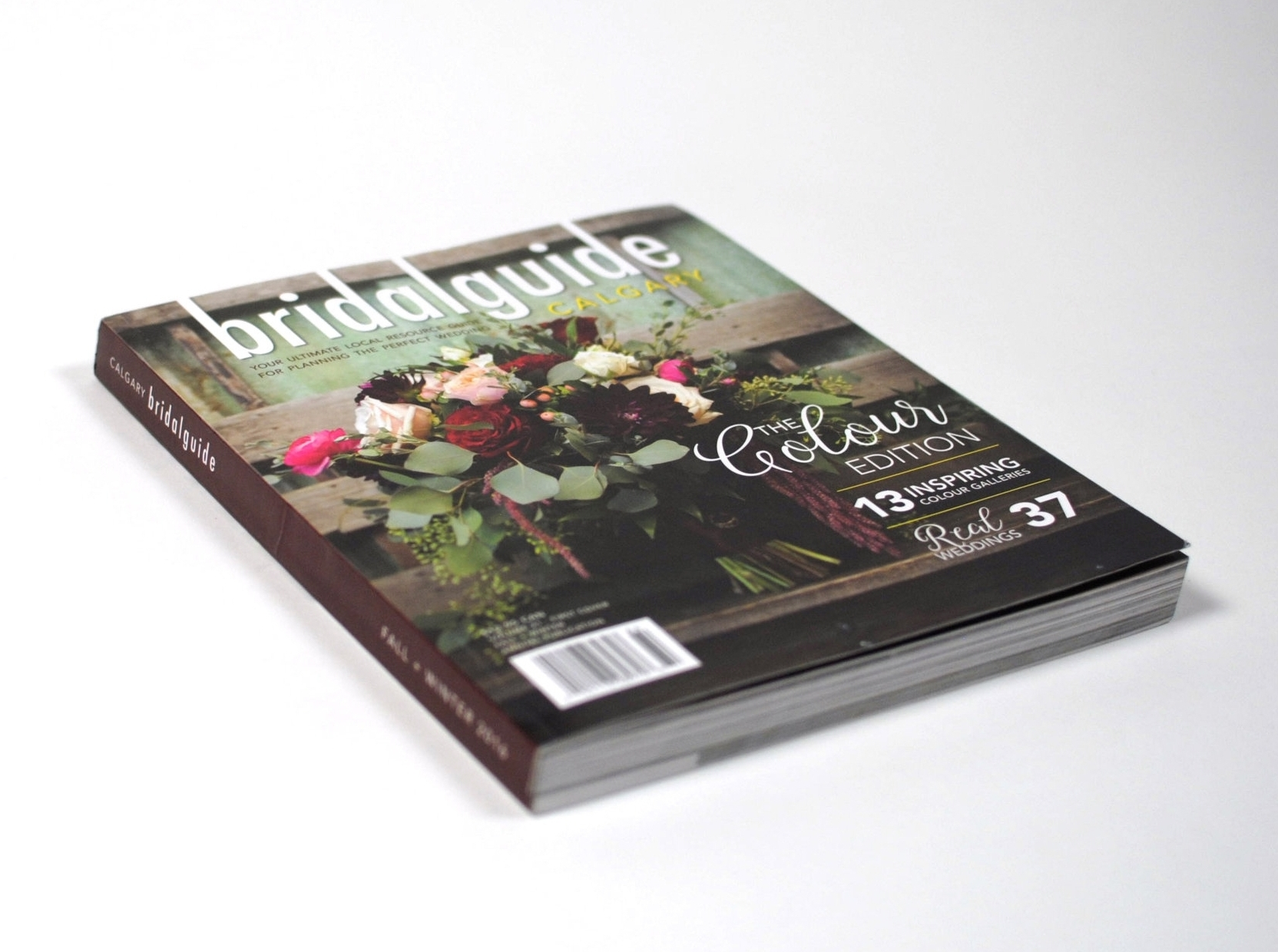 """Calgary Bride's Bi-yearly publication """"Bridal Guide - Calgary"""" - Gritt Media Inc was the Art Director, designer, and production source for the Fall Winter 2016, Spring Summer 2017 publications."""