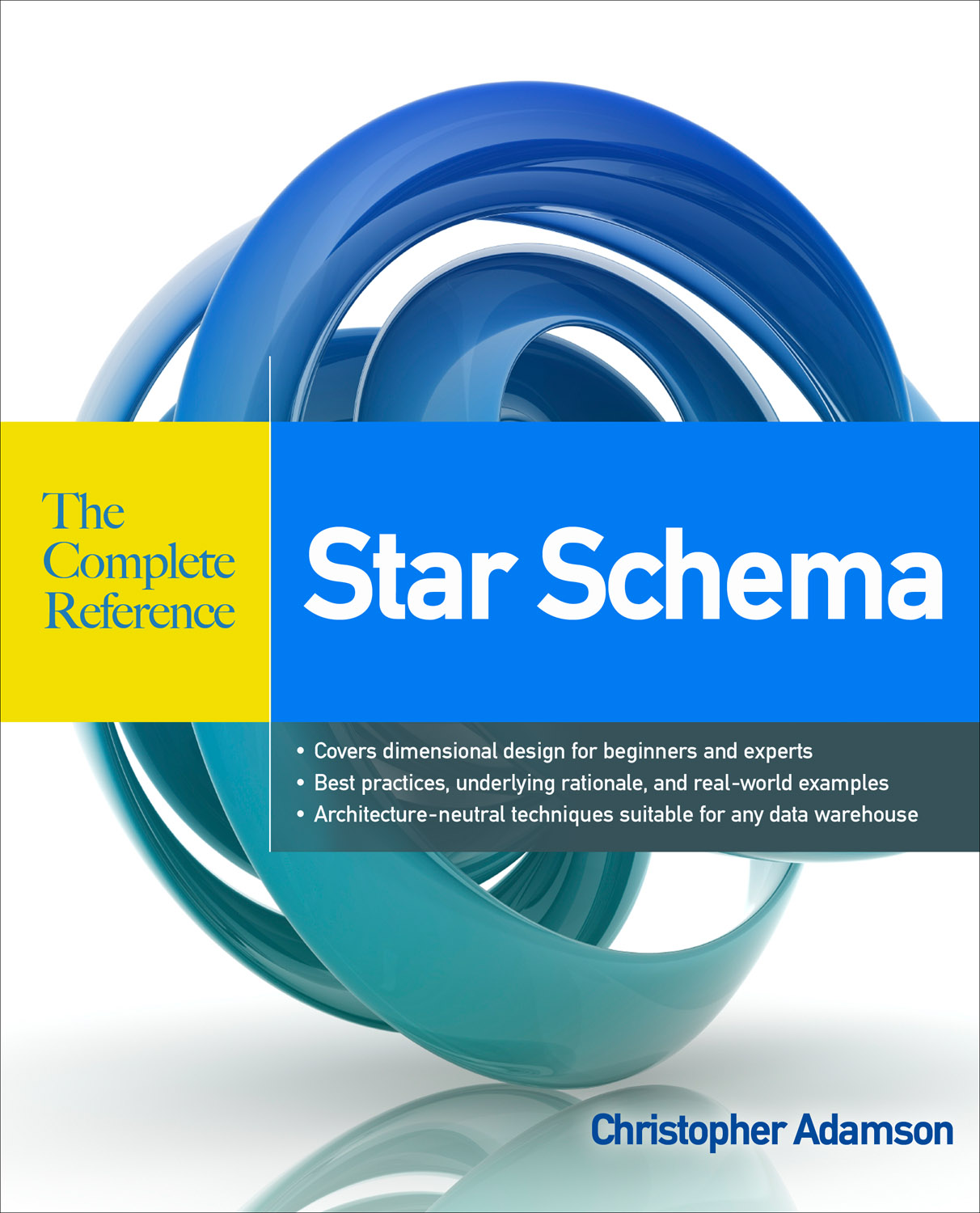 Book Cover: Star Schema The Complete Reference by Christopher Adamson