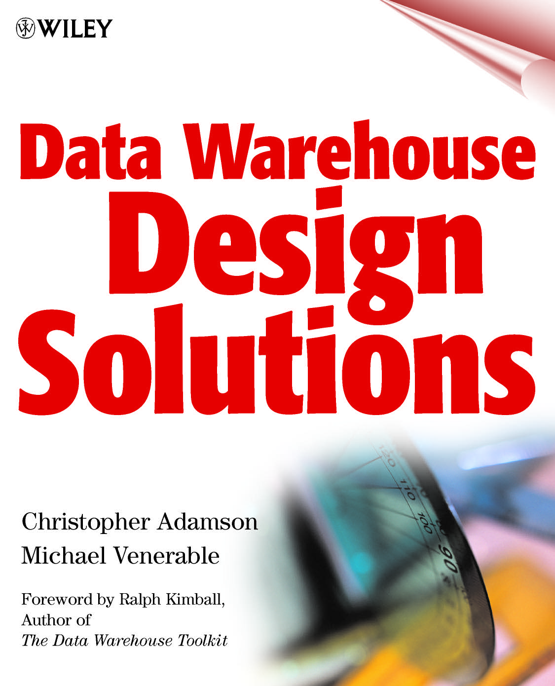 Book Cover: Data Warehouse Design Solutions by Chris Adamson and Mike Venerable
