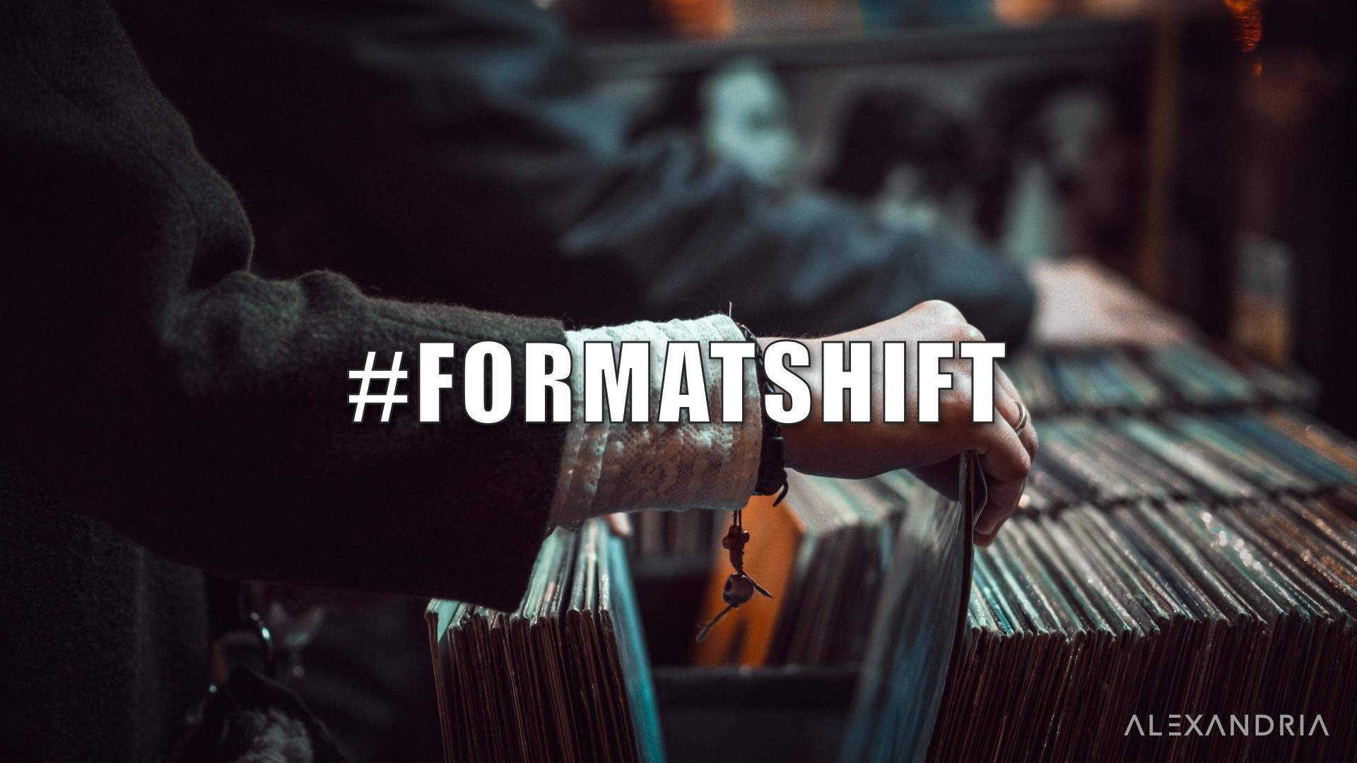 05 formatshift 6.jpg
