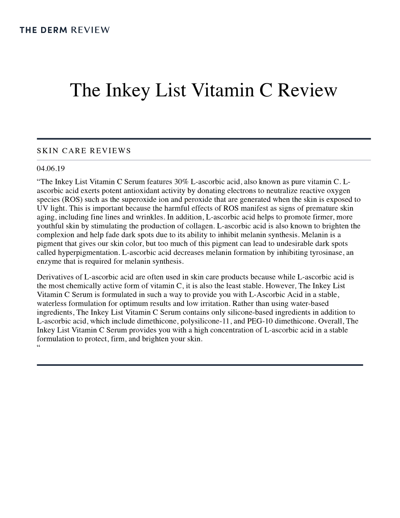 The InKey List featured in  The Derm Review .