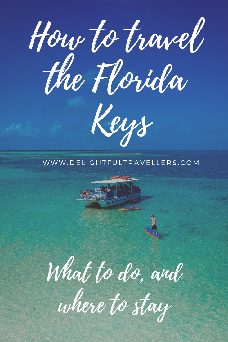 How to travel the Florida Keys- What to do, and where to stay.png