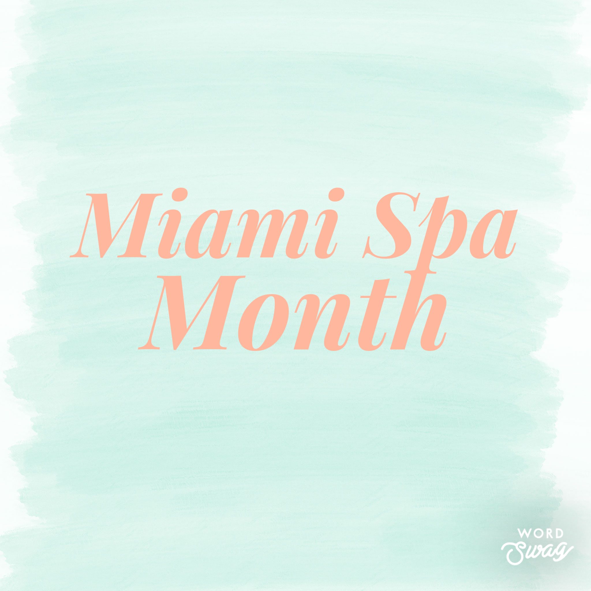 Miami Spa Month.PNG