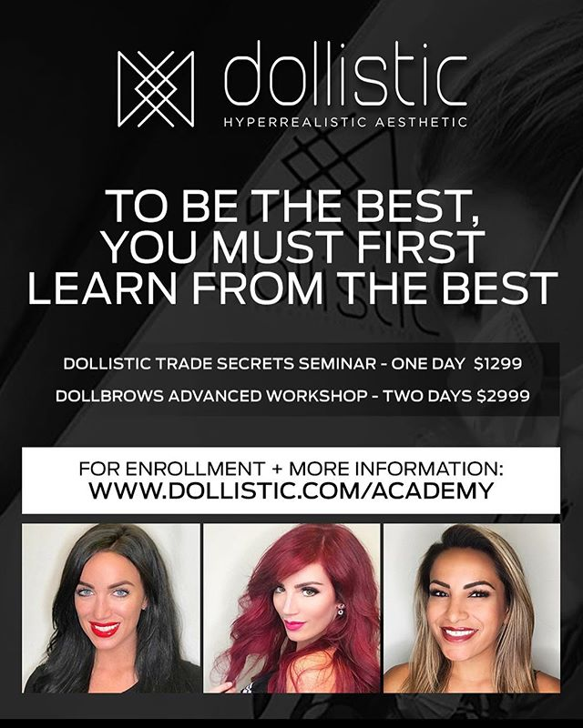 TWO 🚨 SPOTS 🚨LEFT for this weekend's advanced training workshop. Make sure they're yours so you can be a master of #microblading + learn from the professors of #permanentmakeup 👩🏻‍🏫. For more information and to enroll visit www.dollistic.com/academy