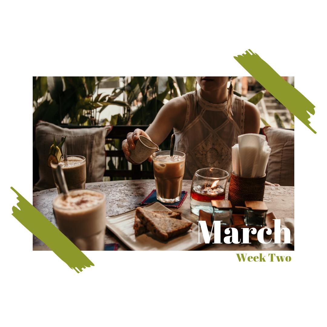 March Week Two Membership