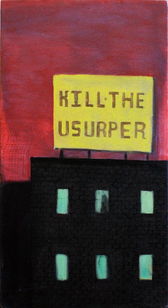Kill the Usurper
