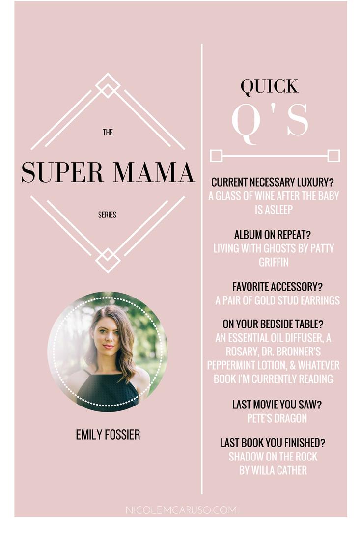 SUPER MAMA SERIES / EMILY FOSSIER / MOTHERHOOD / NICOLEMCARUSO.COM