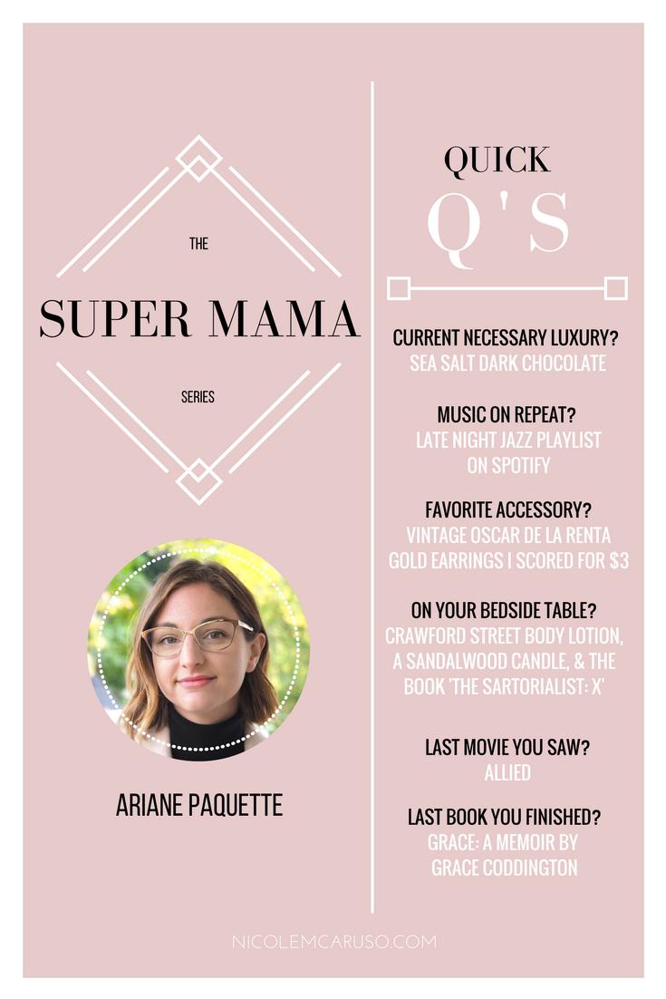 ARIANE PAQUETTE / SUPER MAMA SERIES / NICOLEMCARUSO.COM