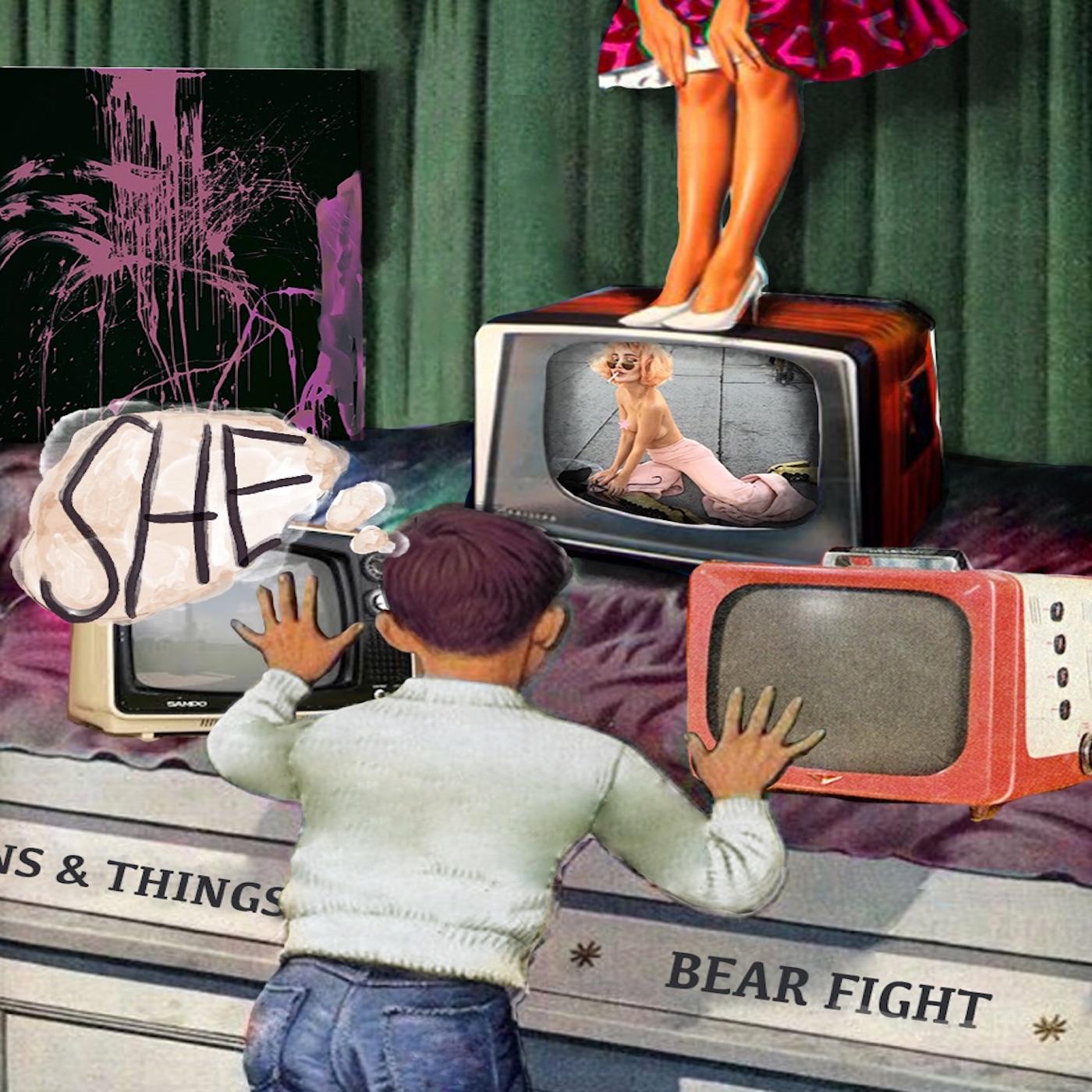 She - Bear Fight