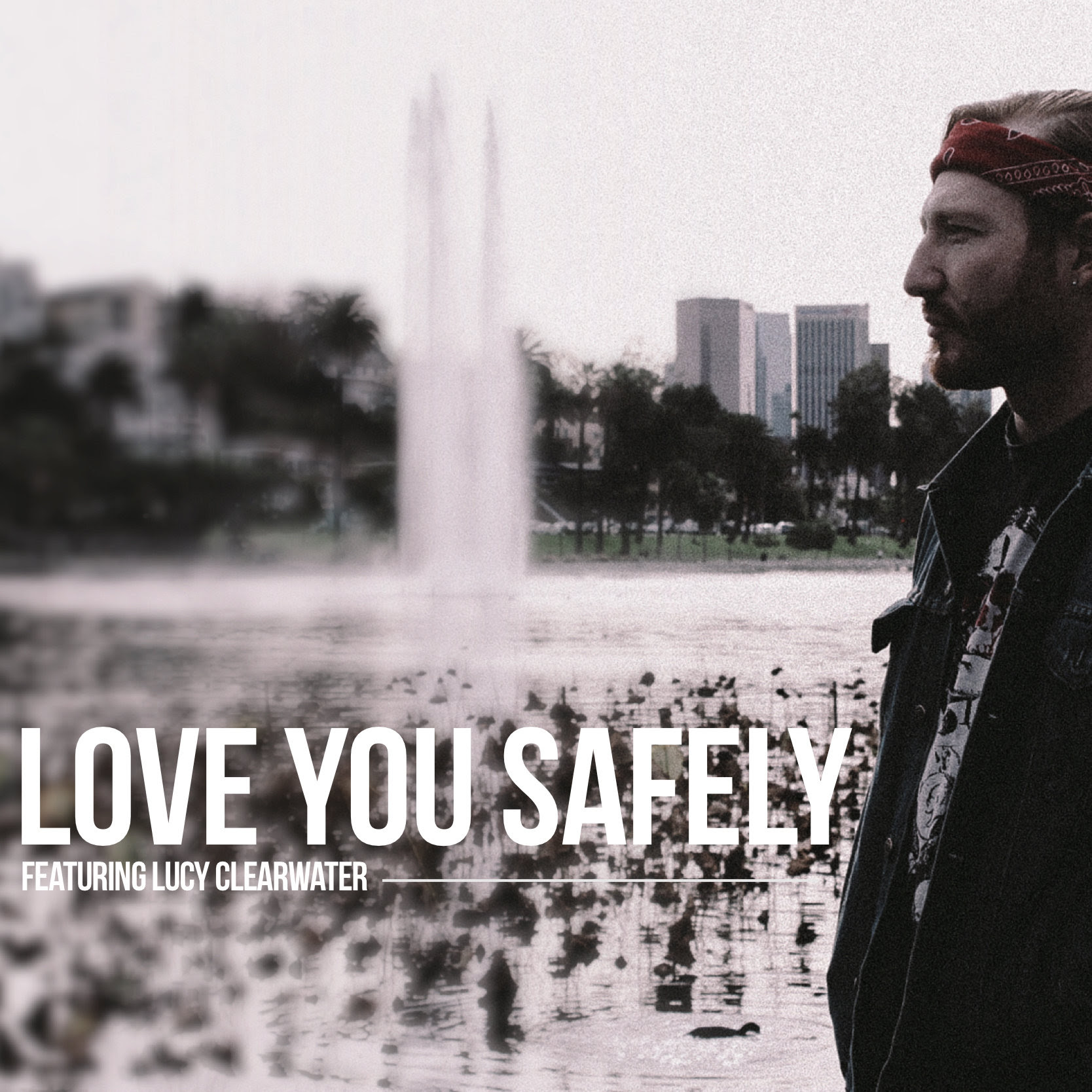 Love You Safely - Joe Marson Ft. Lucy Clearwater